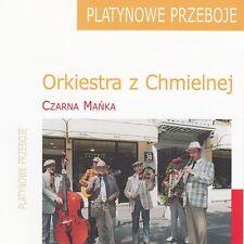CD ORKIESTRA Z CHMIELNEJ Czarna Mańka * Platynowe przeboje