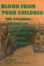 Blood from Your Children: The Colonial Origins of Generational Conflict in South
