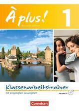 À plus ! - Nouvelle édition / Band 1 - Klassenarbeitstrainer mit Lösungen und Audio-CD (2013, Taschenbuch)