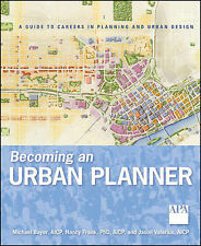 Becoming an Urban Planner: A Guide to Careers in Planning and Urban Design by...
