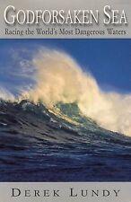 NEW Godforsaken Sea: Racing the World's Most Dangerous Waters by Derek Lundy