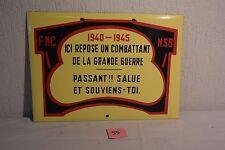 """C55 Magnifique plaque émaillée """"ICI REPOSE UN COMBATTANT DE LA GUERRE"""""""