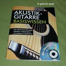 Akustik-Gitarre – Basiswissen Der ideale Schnelleinstieg mit Übungs-CD 1A Top!