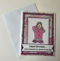Birthday Card Funny Queen for the Day Pink Handmade Stamped w/envelopes