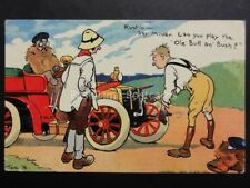 Tom Browne 2583: Motoring Theme MISTER, CAN YOU PLAY THE OLD BULL & BUSH? c1906