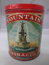 FOUNTAIN  TOBACCO TIN ADVERTISING VINTAGE CANISTER COLLECTIBLE  383-