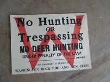 VINTAGE NO HUNTING/TRESPASSING/DEER Washington Rock PAPERBOARD SIGN 12