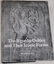 The Rgvedic Deities & Their Iconic Forms - Jyotsna Chawla HINDU VEDIC Studies