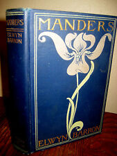 1st Edition MANDERS Elwyn Barron FIRST PRINTING Novel FICTION Antique