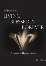 Living Blessedly Forever by Win Groseclose (2015, Hardcover)