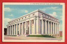 US MISSOURI - JEFERSON CITY, U.S. POST OFFICE & COURT HOUSE VINTAGE PC  343