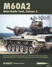 Sabot Publications, M60A2 Main Battle Tank, Vol 2 By Chris Mrosko & Brett Avants