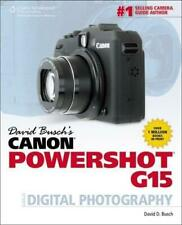 David Busch's Canon Powershot G15 Guide to Digital Photography, Busch, David, Go