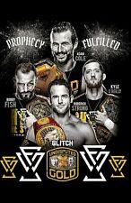 WWE NXT Undisputed Era Poster! LAST ONE!!!!