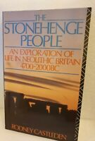 The Stonehenge People: An Exploration of Life in Neolithic Britain 4700-2000 BC.