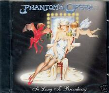 PHANTOM'S OPERA - So Long To Broadway (CD)