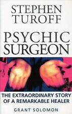 Stephen Turoff Psychic Surgeon The Story of a Remarkable Healer G.Solomon Book