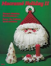 Macrame Holiday II Christmas Decorations Vintage Craft Pattern Book