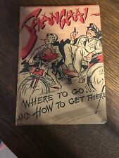 1930s Shanghai Travel Book And Map Where To Go How To Get There