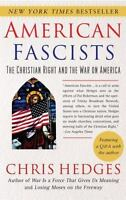 American Fascists: The Christian Right and the War on America (Paperback or Soft
