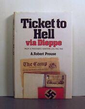 Ticket to Hell via Dieppe, Prisoner's Log, 1942-1945,   Military