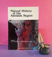 CR Twidale: Natural History of the Adelaide Region/South Australia/natural hist.