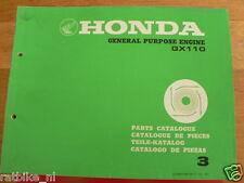 HONDA GX110  PARTS CATALOGUE 3 FACTORY BOOK GENERAL PURPOSE ENGINE