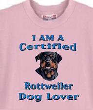 Dog T Shirt -   I Am A Certified  Rottweiler Dog Lover -- Short Sleeve