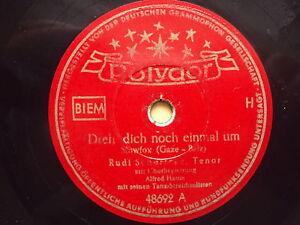 W/11/13 Schellackplatte Dreh dich noch einmal um Rudi Schuricke Bleib` für immer
