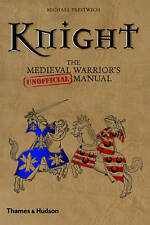 Knight: Medieval Warrior's (Unofficial)manual by Michael Prestwich (Hardback,...