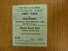 20/02/1988 Ticket: Port Vale v Watford [FA Cup] (Pin Hole). This item has been i