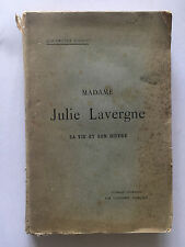 MADAME JULIE LAVERGNE 1921 JOSEPH LAVERGNE SA VIE SON OEUVRE