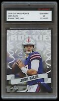 JOSH ALLEN 2018 / '18 LEAF PRIZED #09 1ST GRADED 10 ROOKIE CARD RC BUFFALO BILLS