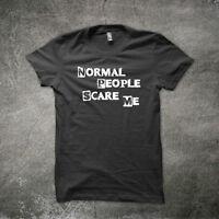 Normal People Scare Me T-Shirt Funny t shirt geek tshirt quality nerd t shirts