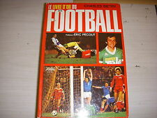 FOOTBALL LIVRE D'OR DU FOOTBALL 1979 BIETRY PECOUT PLATINI Préface ERIC PECOUT