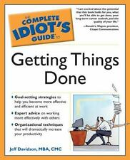 The Complete Idiot's Guide to Getting Things Done by CMC, Jeff, MBA Davidson and
