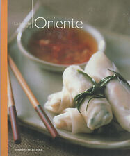 LA GRANDE CUCINA ORIENTALE. Ricette giapponesi, cinesi, thailandesi, indiane,...