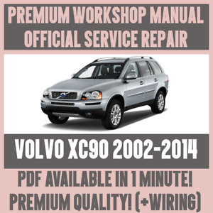 WORKSHOP MANUAL SERVICE & REPAIR GUIDE for VOLVO XC90 2002-2014 +WIRING
