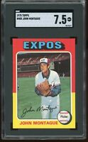 1975 Topps #405 John Montague SGC Graded 7.5 = PSA 7.5?  *Tough Card*!   Expos