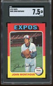 1975 Topps #405 John Montague SGC Graded 7.5 = PSA 7.5?  *Tough Card*!   Expos