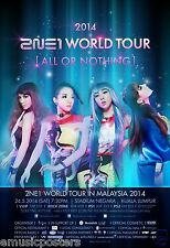 "2NE1 ""WORLD TOUR [ALL OR NOTHING] IN MALAYSIA 2014"" KUALA LUMPUR CONCERT POSTER"