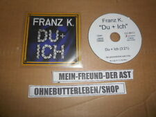 CD Rock Franz K -  Du + Ich (1 Song) Promo STEPS FASTBALL