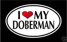 """5.75"""" I Love My Doberman vinyl decal sticker. pinscher"""