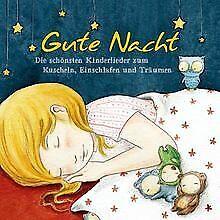 Gute Nacht - Die schönsten Kinderlieder zum Kuscheln, Eins... | CD | Zustand gut