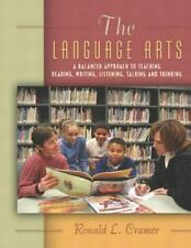 The Language Arts: A Balanced Approach to Teaching Reading, Writing, Listening,