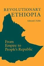 Revolutionary Ethiopia: From Empire to People's Republic (A Midland Book) by Ke