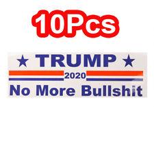 10Pcs Trump Keep America Great No More Bullshit 2020 Decal Bumper Sticker Donald
