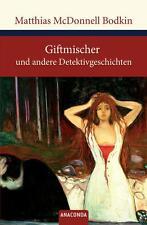 Matthias McDonnell Bodkin - Giftmischer und andere Detektivgeschichten //3