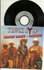 Truck Stop - Square Dance - Darling (1990) GERMANY 7""