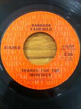 BARBARA FAIRCHILD - THANKS FOR THE MEM'RIES / LET ME BE YOUR QUEEN 45 Rpm RECORD